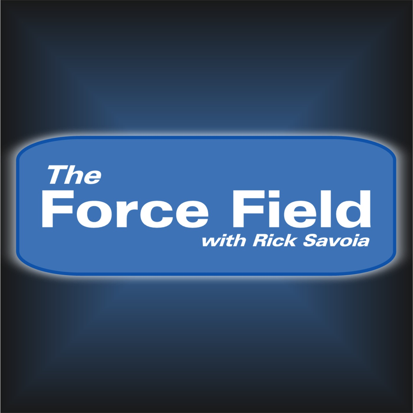 The Force Field Podcast